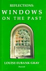 img - for Reflections: Windows on the Past book / textbook / text book