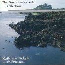 echange, troc Kathryn Tickell - The Northumberland Collection-Kathryn Tickell PRKCD42