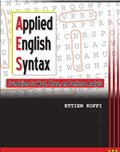 Applied English Syntax: Foundations for Word, Phrase, and Sentence Analysis