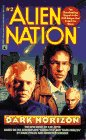 DARK HORIZON (ALIEN NATION 2): DARK HORIZON (Alien Nation, No 2), Jeter,K.W.