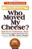 img - for Who Moved My Cheese?: An Amazing Way to Deal with Change in Your Work and in Your Life book / textbook / text book