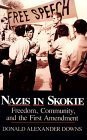 img - for Nazis Came to Skokie - Freedom, Community, and the First Amendment by Donald Alexander Downs book / textbook / text book