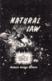 Natural Law or Don't Put a Rubber on Your Willy (091517961X) by Wilson, Robert A.