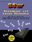 Assembler ist keine Alchemie: Der 64'...