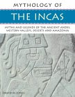 The Incas: Myths and Legends of the A...