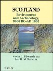 Scotland: Environment and Archaeology, 8000 BC-1000 AD