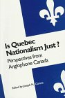 Is Quebec Nationalism Just?: Perspect...