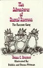 The Raccoon Gang (The Adventures of Rascal Raccoon)
