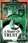 A Matter of Trust (1930928874) by Radclyffe