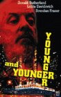 Younger and Younger [VHS]