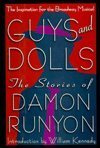 Guys & Dolls: The Stories of Damon Runyon