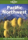 Lonely Planet Pacific Northwest (Lonely Planet Travel Survival Kit) (0864422407) by McRae, W. C.