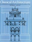 Classical architecture :  a comprehensive handbook to the tradition of classical style /