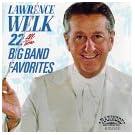 22 All Time Big Band Favorites