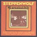 Steppenwolf - STEPPENWOLF:16 Greatest Hits - Zortam Music