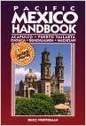 Pacific Mexico Handbook: Acapulco, Puerto Vallarta, Oaxaca, Guadalajara, Mazatlan (1995 Edition)