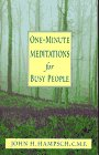 One-Minute Meditations for Busy People (0892839570) by Hampsch, John H.