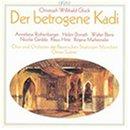 Betrogene Kadi-Complete Opera