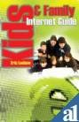 img - for Kids and Family Internet Guide book / textbook / text book