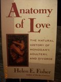 Anatomy of Love: The Natural History of Monogamy, Adultery, and Divorce (Fisher Anatomy Of Love compare prices)