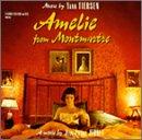 AMELIE FROM MONTMARTRE 「アメリ」オリジナル・サウンドトラック�サントラ,ヤン・ティルセン