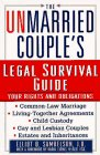 img - for The Unmarried Couple's Legal Survival Guide: Your Rights and Obligations book / textbook / text book