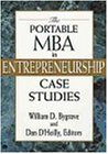 The Portable MBA in Entrepreneurship Case Studies (Portable Mba Series)