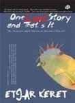 One Last Story and That's It (8189020471) by Etgar Keret
