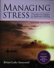 Managing Stress: principles and strategies for health and wellbeing /