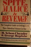 img - for Spite,Malice and Revenge: The Ultimate Guide to Getting Even (3 Diabolical Volumes in 1) book / textbook / text book