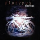Ice Cycles by Platypus (2000-03-14)