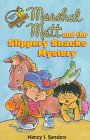 img - for Marshal Matt and the Slippery Snacks Mystery (Marshal Matt, Mysteries with a Value) book / textbook / text book