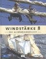 Windstärke 8. Das Auswandererschiff
