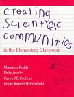 img - for Creating Scientific Communities in the Elementary Classroom book / textbook / text book