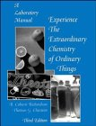 The Extraordinary Chemistry of Ordinary Things, Laboratory Manual