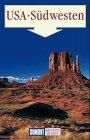 Südwesten USA - Richtig reisen - Arizona - New Mexico - Utah - Nevada - Manfred Braunger
