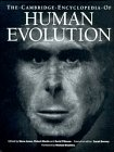 The Cambridge Encyclopedia of Human Evolution