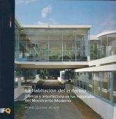 Habitacion del enfermo, la - ciencia y arquitectura en los hospitales del movimiento moderno