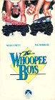 The Whoopee Boys [VHS]