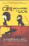 Alexander McCall Smith The Girl Who Married A Lion: Folktales From Africa
