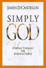 img - for Simply God: Everyday Theology for Everyday People book / textbook / text book