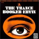 Trance by Booker Ervin,&#32;jaki byard and reggie workman