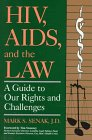 img - for HIV, AIDS, And the Law: A Guide to Our Rights and Challenges book / textbook / text book