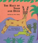 The Race of Toad and Deer (0531087778) by Pat Mora