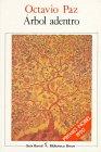 Arbol Adentro (Biblioteca breve) (Spanish Edition) (8432205753) by Paz, Octavio