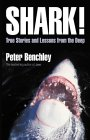Shark!: True Stories and Lessons from the Deep (0007154267) by Benchley, Peter