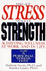 img - for Beat Stress With Strength: Achieving Wellness at Work and in Life book / textbook / text book