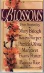 Blossoms (0451182499) by Karen Harper