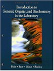 Introduction to General Organic and Biochemistry in the Laboratory by Morris Hein