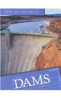 Dams (How Are They Built?)